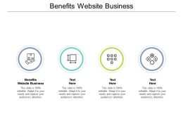 Benefits Website Business Ppt Powerpoint Presentation Outline Master Slide Cpb