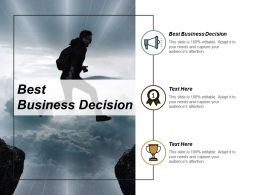 Best Business Decision Ppt Powerpoint Presentation Ideas Graphics Example Cpb