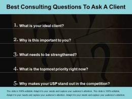 Best Consulting Questions To Ask A Client Ppt Design