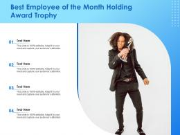 Best Employee Of The Month Holding Award Trophy Infographic Template
