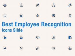 Best Employee Recognition Icons Slide Ppt Powerpoint Presentation Icon Example Introduction