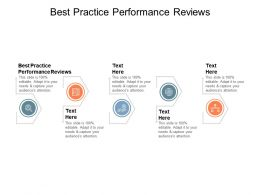 Best Practice Performance Reviews Ppt Powerpoint Presentation Show Visual Aids Cpb