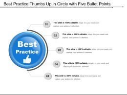 Best Practice Thumbs Up In Circle With Five Bullet Points