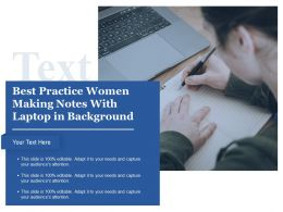 Best Practice Women Making Notes With Laptop In Background