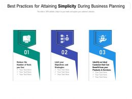 Best Practices For Attaining Simplicity During Business Planning