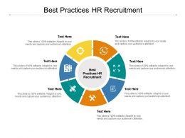 Best Practices HR Recruitment Ppt Powerpoint Presentation Ideas Diagrams Cpb