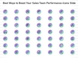 Best Ways To Boost Your Sales Team Performance Icons Slide Ppt Presentation Templates