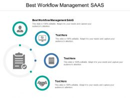 Best Workflow Management SAAS Ppt Powerpoint Presentation Slides Examples Cpb