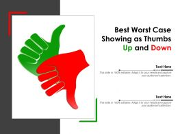 Best Worst Case Showing As Thumbs Up And Down