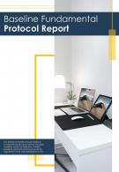 Bi Fold Baseline Fundamental Protocol Document Report PDF PPT Template