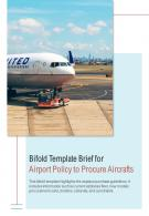 Bi Fold Brief For Airport Policy To Procure Aircrafts Document Report PDF PPT Template