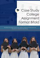 Bi Fold Case Study College Assignment Format Document Report PDF PPT Template One Pager