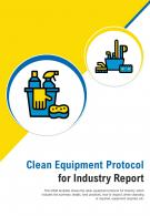 Bi Fold Clean Equipment Protocol Industry Document Report PDF PPT Template