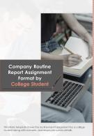 Bi Fold Company Routine Report Assignment Format By College Student PDF PPT Template One Pager