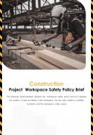 Bi Fold Construction Project Workspace Safety Policy Brief Document Report PDF PPT Template One Pager