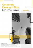 Bi Fold Corporate Research Plan For Time Travel Document Report PDF PPT Template