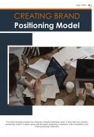 Bi Fold Creating Brand Positioning Model Document Report PDF PPT Template
