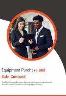 Bi Fold Equipment Purchase And Sale Contract Document Report PDF PPT Template