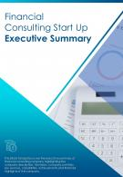 Bi Fold Financial Consulting Start Up Executive Summary Document Report PDF PPT Template