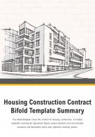 Bi Fold Housing Construction Contract Template Summary Document Report PDF PPT One Pager