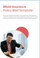 Bi Fold Insurance Policy Brief Template Document Report PDF PPT One Pager