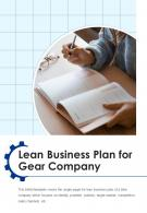 Bi Fold Lean Business Plan For Gear Company Document Report PDF PPT Template One Pager