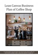 Bi Fold Lean Canvas Business Plan Of Coffee Shop Document Report Pdf Ppt Template One Pager