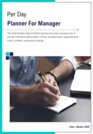 Bi Fold Per Day Planner For Manager Document Report PDF PPT Template