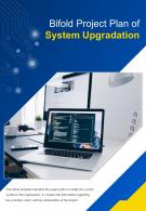 Bi Fold Project Plan Of System Upgradation Document Report PDF PPT Template One Pager