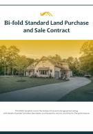 Bi Fold Standard Land Purchase And Sale Contract Document Report PDF PPT Template