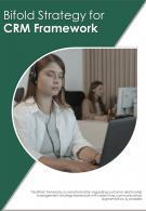 Bi Fold Strategy For CRM Framework Document Report PDF PPT Template