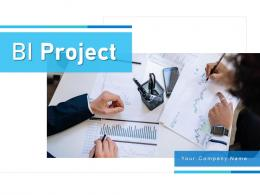 BI Project Structure Management Requirement Executives Knowledge