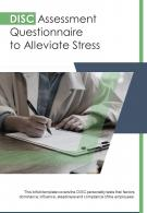 Bifold Disc Assessment Questionnaire To Alleviate Stress PDF PPT Template One Pager