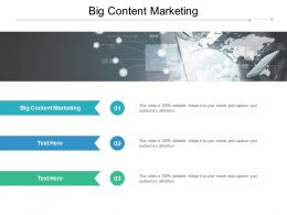 Big Content Marketing Ppt Powerpoint Presentation Slides Images Cpb