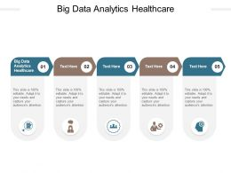 Big Data Analytics Healthcare Ppt Powerpoint Presentation Layouts Visuals Cpb