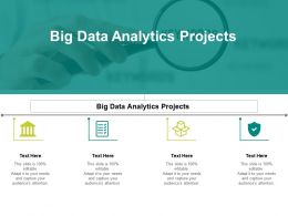 Big Data Analytics Projects Ppt Powerpoint Presentation Inspiration Layouts Cpb