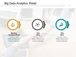 Big Data Analytics Retail Ppt Powerpoint Presentation Infographic Template Format Cpb