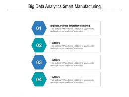 Big Data Analytics Smart Manufacturing Ppt Powerpoint Presentation Professional Files Cpb