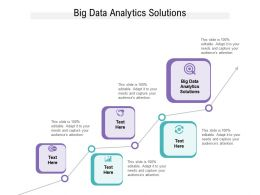 Big Data Analytics Solutions Ppt Powerpoint Presentation Ideas Clipart Images Cpb