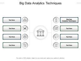 Big Data Analytics Techniques Ppt Powerpoint Presentation Slides Information Cpb