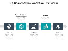 Big Data Analytics Vs Artificial Intelligence Ppt Powerpoint Visuals Cpb