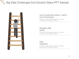 Big Data Challenges And Solution Stairs Ppt Sample