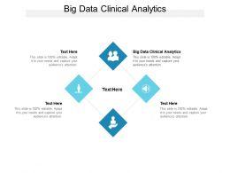 Big Data Clinical Analytics Ppt Powerpoint Presentation File Portfolio Cpb