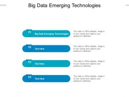 Big Data Emerging Technologies Ppt Powerpoint Presentation Layouts Visual Aids Cpb