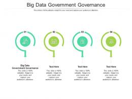 Big Data Government Governance Ppt Powerpoint Presentation Layouts Cpb