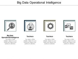 Big Data Operational Intelligence Ppt Powerpoint Presentation Slides Infographics Cpb