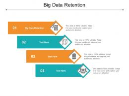 Big Data Retention Ppt Powerpoint Presentation Pictures Vector Cpb