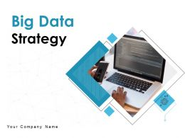 Big Data Strategy Process Improvement Strategy Business Technical