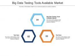 Big Data Testing Tools Available Market Ppt Powerpoint Presentation Show Cpb