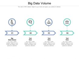 Big Data Volume Ppt Powerpoint Presentation Infographics Deck Cpb